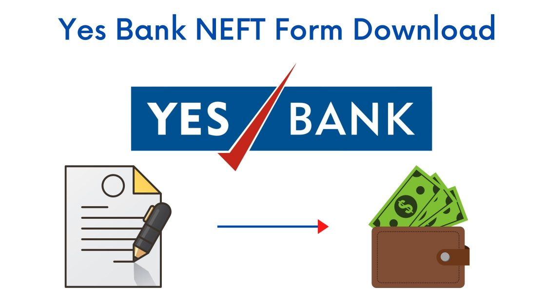 Yes Bank NEFT Form Download