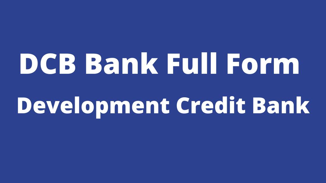 DCB Bank Full Form